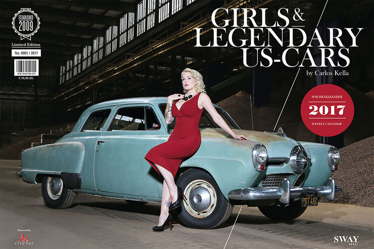 Girls & legendary US-Cars 2017 von Carlos Kella