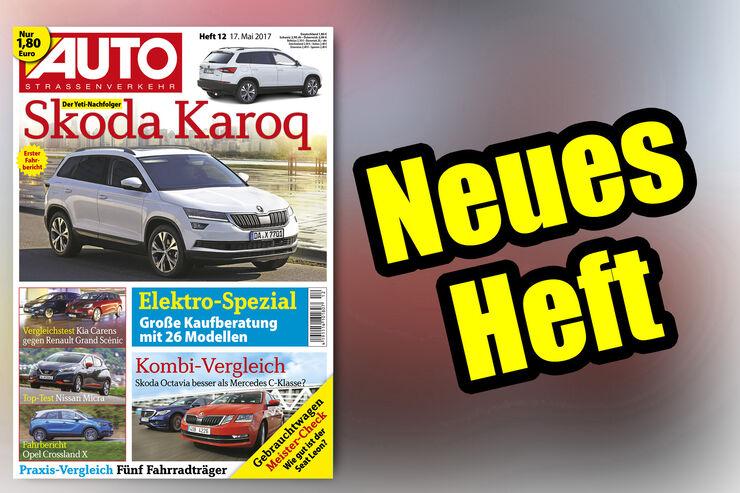 Neues Heft AUTOStrassenverkehr, Ausgabe 12/2017, Vorschau