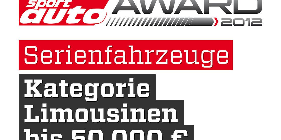 sport auto Award 2012 Serienfahrzeuge Kategorie Limousinen bis 50.000 Euro