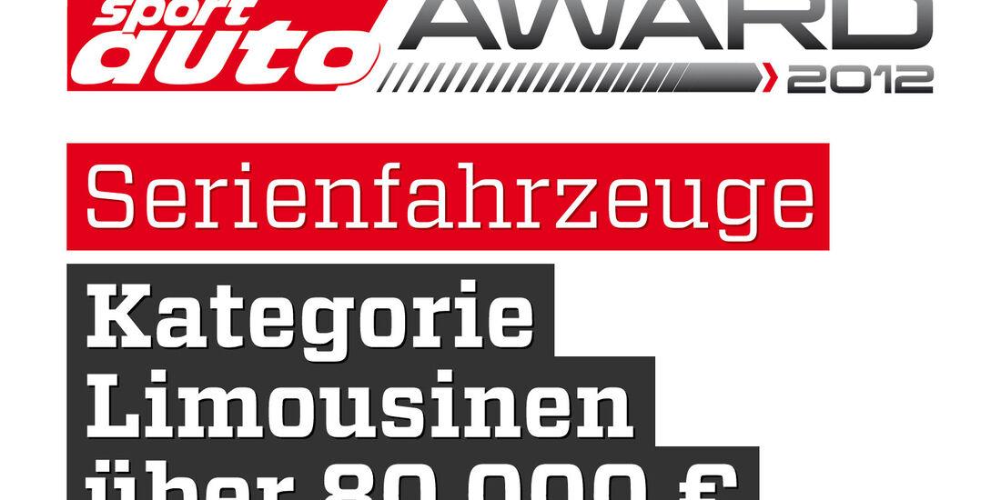 sport auto Award 2012 Serienfahrzeuge Kategorie Limousinen über 80.000 Euro